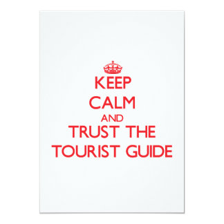 Keep Calm and Trust the Tourist Guide Announcement