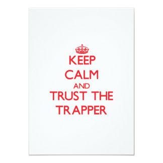 Keep Calm and Trust the Trapper Custom Invite