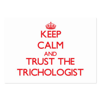Keep Calm and Trust the Trichologist Business Card Template