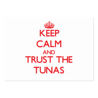 Keep calm and Trust the Tunas Business Card Template