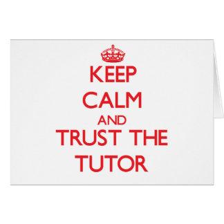 Keep Calm and Trust the Tutor Card