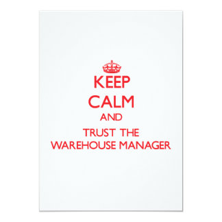 Keep Calm and Trust the Warehouse Manager Invitation
