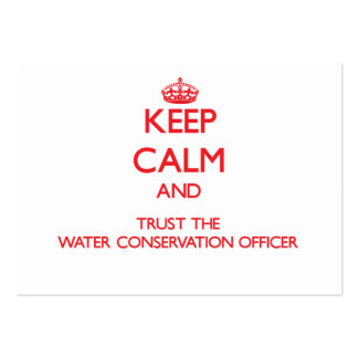 Keep Calm and Trust the Water Conservation Officer Large Business Cards (Pack Of 100)