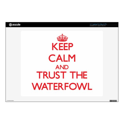 Keep calm and Trust the Waterfowl Laptop Skin