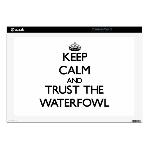 Keep calm and Trust the Waterfowl Laptop Decal