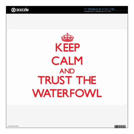 Keep calm and Trust the Waterfowl Skins For MacBook Air