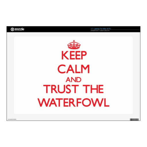 Keep calm and Trust the Waterfowl Skins For Laptops