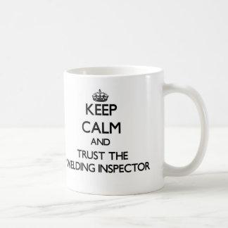 Keep Calm and Trust the Welding Inspector Coffee Mug
