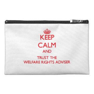Keep Calm and Trust the Welfare Rights Adviser Travel Accessory Bag