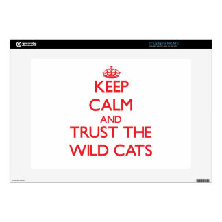 """Keep calm and Trust the Wild Cats Skin For 15"""" Laptop"""