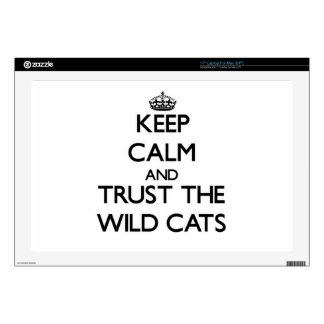 """Keep calm and Trust the Wild Cats 17"""" Laptop Skins"""
