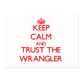 Keep Calm and Trust the Wrangler Large Business Cards (Pack Of 100)