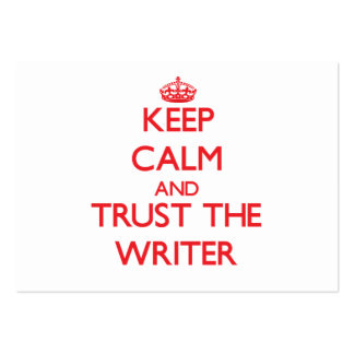 Keep Calm and Trust the Writer Large Business Cards (Pack Of 100)