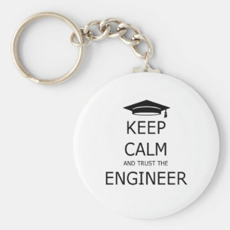 Keep calm and trust to engineer keychain