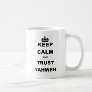 KEEP CALM AND TRUST YAHWEH.png Classic White Coffee Mug
