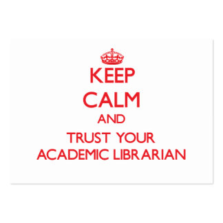 Keep Calm and Trust Your Academic Librarian Large Business Cards (Pack Of 100)