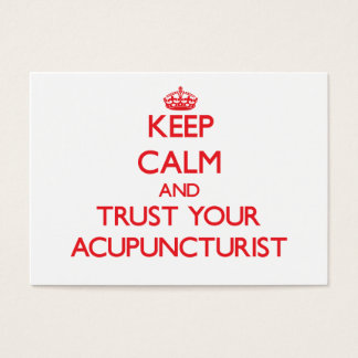 Keep Calm and Trust Your Acupuncturist Business Card