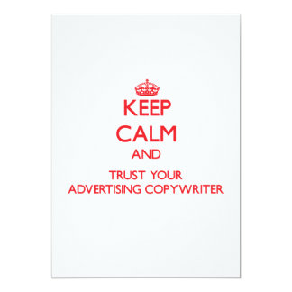 """Keep Calm and trust your Advertising Copywriter 5"""" X 7"""" Invitation Card"""