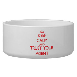 Keep Calm and Trust Your Agent Dog Food Bowl
