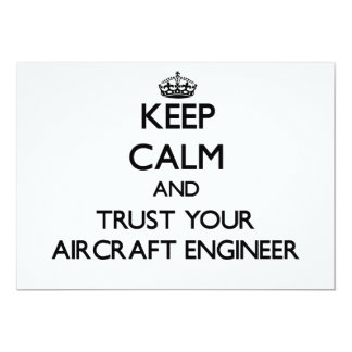 Keep Calm and Trust Your Aircraft Engineer 5x7 Paper Invitation Card