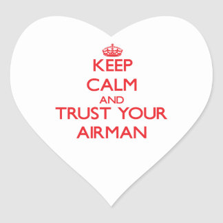 Keep Calm and Trust Your Airman Stickers