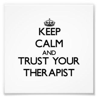Keep Calm and Trust Your arapist Photograph