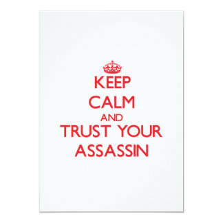 Keep Calm and trust your Assassin 5x7 Paper Invitation Card