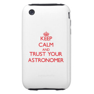 Keep Calm and trust your Astronomer Tough iPhone 3 Covers