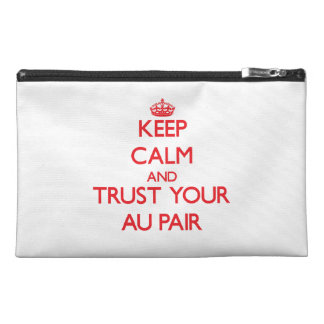 Keep Calm and trust your Au Pair Travel Accessories Bag