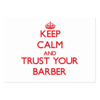 Keep Calm and Trust Your Barber Large Business Card