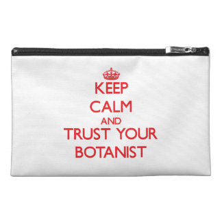 Keep Calm and trust your Botanist Travel Accessories Bags