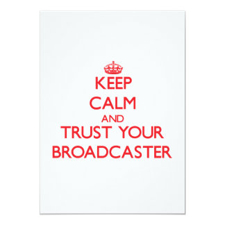 Keep Calm and trust your Broadcaster Announcements