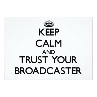 Keep Calm and Trust Your Broadcaster Custom Invite