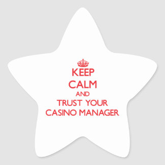 Keep Calm and Trust Your Casino Manager Star Sticker