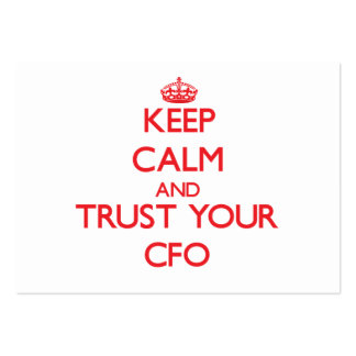 Keep Calm and Trust Your Cfo Business Cards