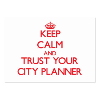 Keep Calm and Trust Your City Planner Business Card Templates