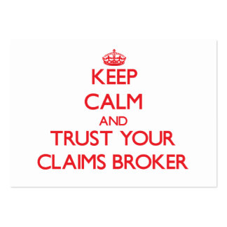 Keep Calm and Trust Your Claims Broker Business Card