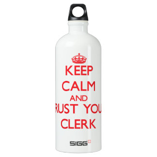 Keep Calm and Trust Your Clerk Aluminum Water Bottle