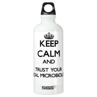 Keep Calm and Trust Your Clinical Microbiologist SIGG Traveler 0.6L Water Bottle