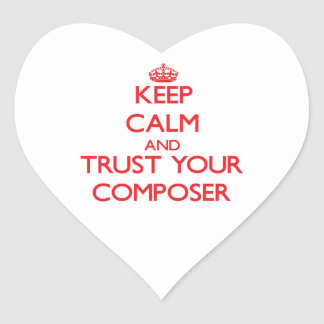 Keep Calm and Trust Your Composer Sticker
