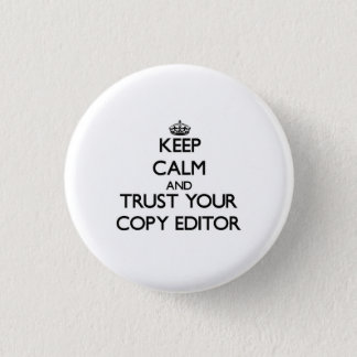 Keep Calm and Trust Your Copy Editor Button