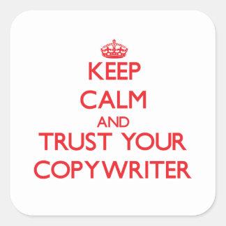 Keep Calm and Trust Your Copywriter Sticker