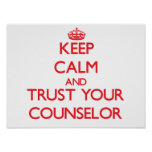 Keep Calm and Trust Your Counselor Posters