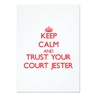 Keep Calm and trust your Court Jester 5x7 Paper Invitation Card