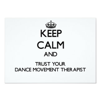 Keep Calm and Trust Your Dance Movement arapist 5x7 Paper Invitation Card