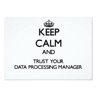 Keep Calm and Trust Your Data Processing Manager Personalized Invites