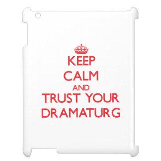 Keep Calm and trust your Dramaturg iPad Case