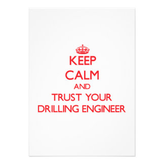 Keep Calm and trust your Drilling Engineer Invite