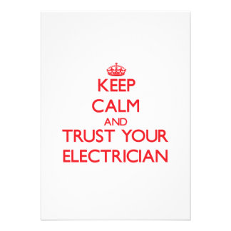 Keep Calm and trust your Electrician Announcements