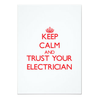 Keep Calm and trust your Electrician 5x7 Paper Invitation Card